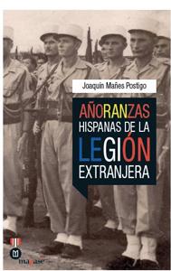 Anoranzas-hispanas-de-la-Legion-Extranjera