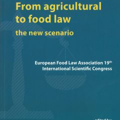 From agricultural to food law, the new scenario