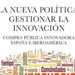La nueva política: Gestionar la innovación