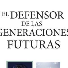 El defensor de las Generaciones Futuras